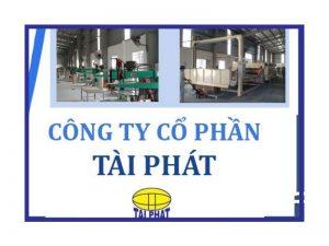 Áp dụng kiểm soát chuỗi hành trình sản phẩm FSC-STD-40-004 & FSC-STD-50-001 tại Công ty Cổ phần Tài Phát